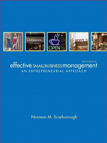 Effective Small Business Management: An Entrepreneurial Approach 9780132157469
