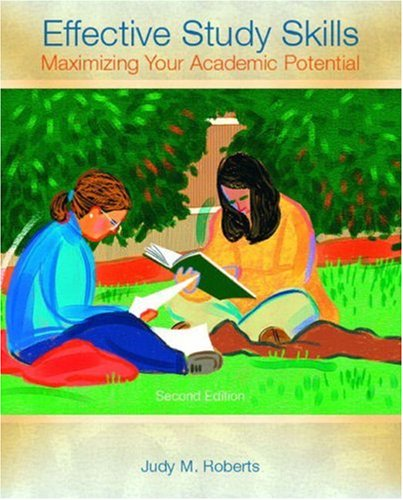 Effective Study Skills: Maximizing Your Academic Potential 9780131117280