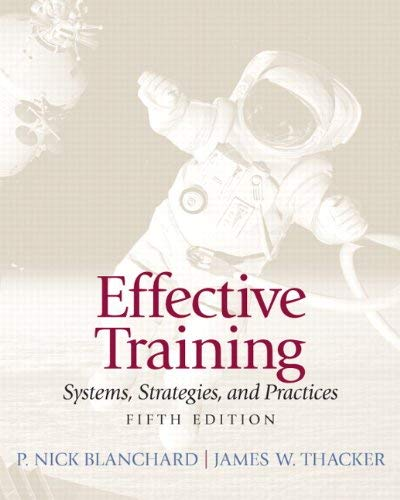 Effective Training: Systems, Strategies, and Practices 9780132729048