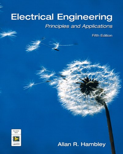 Electrical Engineering: Principles and Applications [With DVD and Access Code] 9780132130066