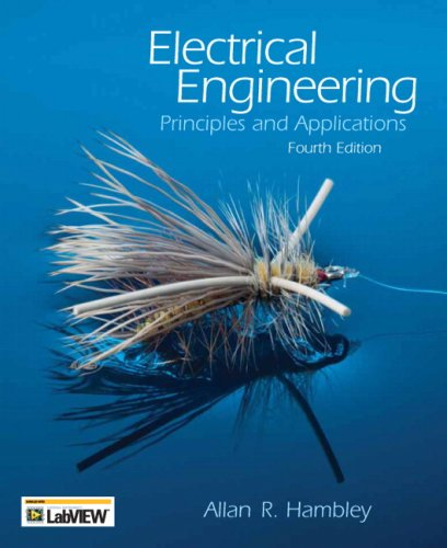 Electrical Engineering: Principles and Applications [With CDROM] 9780131989221