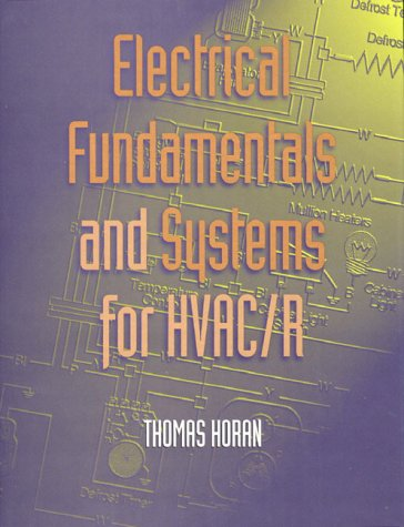 Electrical Fundamentals and Systems for HVAC/R 9780137535187
