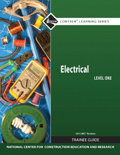 Electrical Level 1 Trainee Guide, 2011 NEC Revision, Paperback 9780132569583