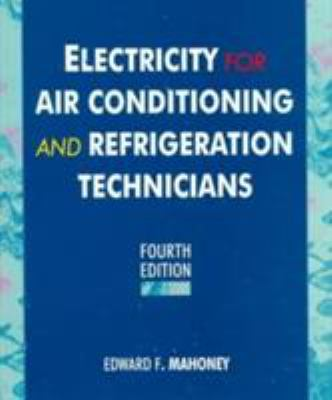 Electricity for Air Conditioning and Refrigeration Technicians 9780133716429