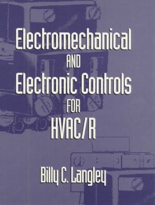 Electromechanical and Electronic Controls for HVAC/R 9780139075698