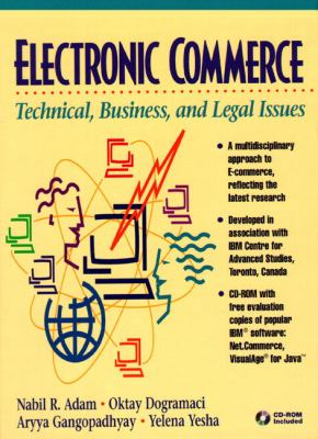 Electronic Commerce: Technical, Business, & Legal Issues [With *] 9780139490828