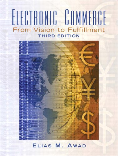 Electronic Commerce: From Vision to Fulfillment 9780131735217