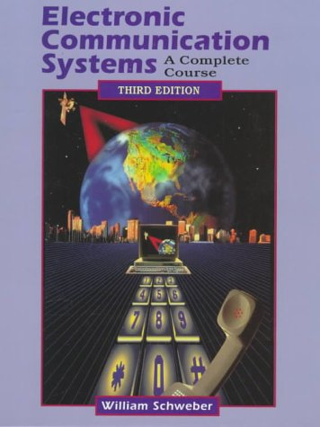 Electronic Communication Systems: A Complete Course 9780137800162
