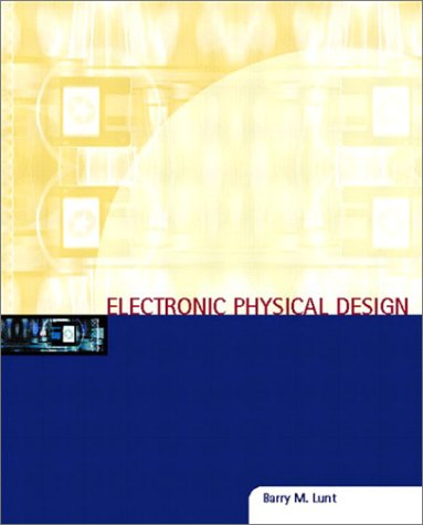 Electronic Physical Design 9780130943873