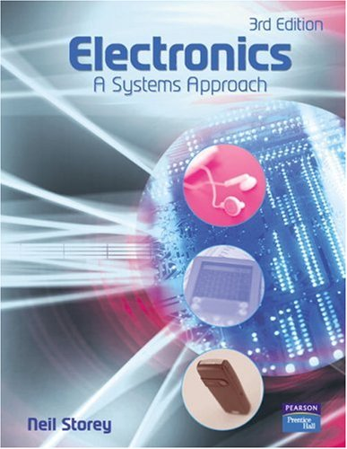 Electronics: A Systems Approach 9780131293960