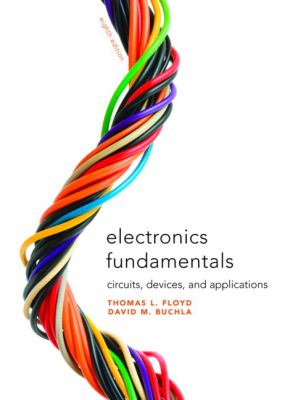 Electronics Fundamentals: Circuits, Devices, and Applications 9780135072950