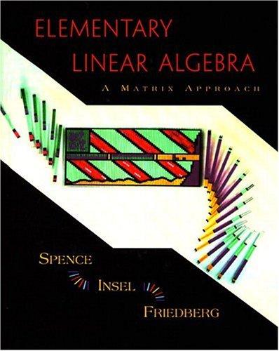Elementary Linear Algebra: A Matrix Approach 9780137167227