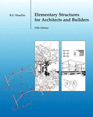 Elementary Structures for Architects and Builders 9780131186552