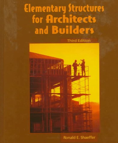 Elementary Structures for Architects and Builders 9780133489545