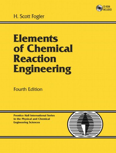 Elements of Chemical Reaction Engineering 9780130473943