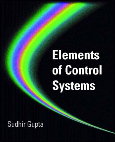 Elements of Control Systems 9780130119896