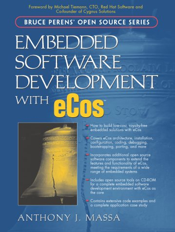 Embedded Software Development with Ecos [With CDROM] 9780130354730