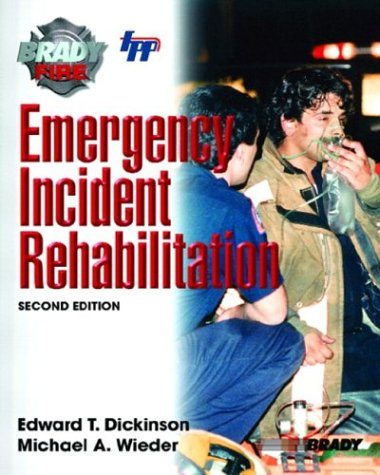 Emergency Incident Rehabilitation 9780131142794