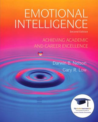 Emotional Intelligence: Achieving Academic and Career Excellence 9780135022993