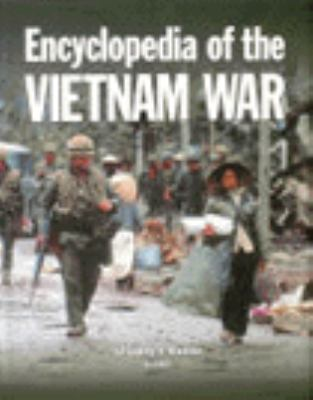 Encyclopedia of the Vietnam War, 1st Ed. (1 Vol.) 9780132769327