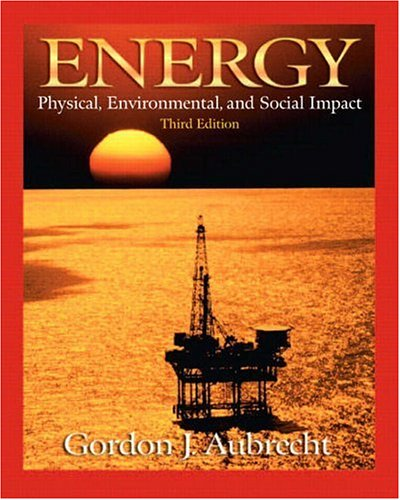 Energy: Physical, Environmental, and Social Impact 9780130932228