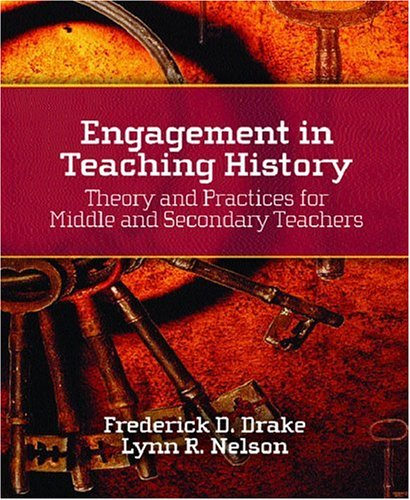 Engagement in Teaching History: Theory and Practices for Middle and Secondary Teachers 9780130307804