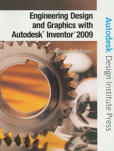 Engineering Design and Graphics with Autodesk Inventor 2009 9780135157626