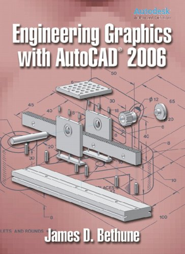 Engineering Graphics with AutoCAD 2006 9780131713918