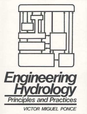 Engineering Hydrology: Principles and Practices 9780133154665