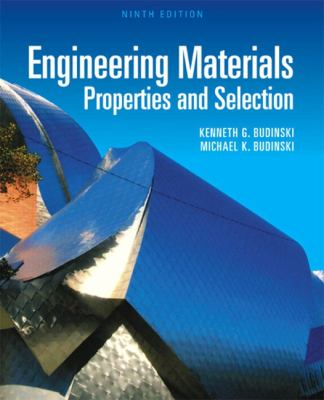 Engineering Materials: Properties and Selection 9780137128426