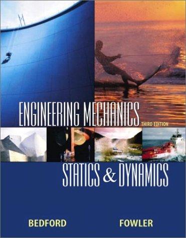 Engineering Mechanics: Statics and Dynamics 9780130324733