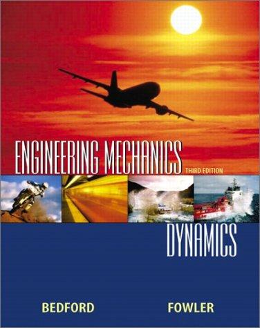Engineering Mechanics : Dynamics - 3rd Edition