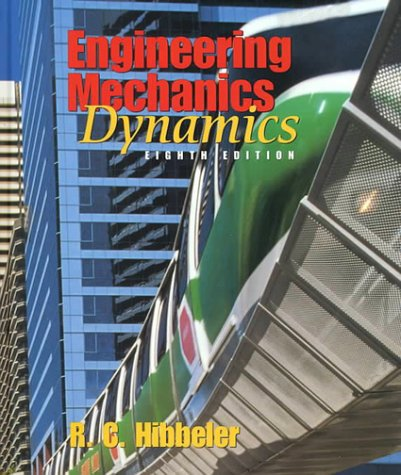 Engineering Mechanics Dynamics 9780135782613
