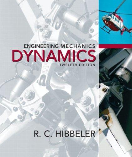 Engineering Mechanics Dynamics 9780136077916
