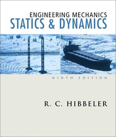 Engineering Mechanics: Statics and Dynamics 9780130200068