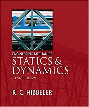 Engineering Mechanics: Statics and Dynamics 9780132215091