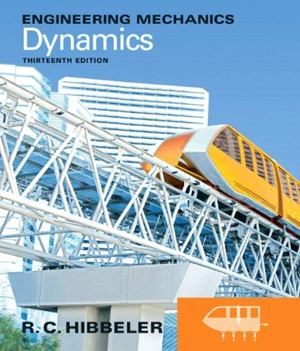 Engineering Mechanics: Dynamics 9780132911276