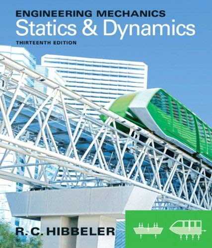 Statics and Dynamics 9780132915489