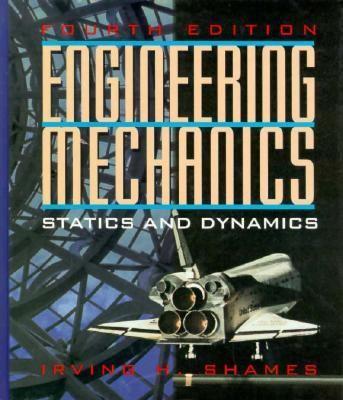 Engineering Mechanics: Statics and Dynamics 9780133569247