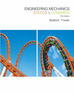 Engineering Mechanics Statics and Dynamics - 5th Edition