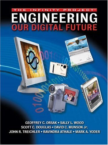 Engineering Our Digital Future: The Infinity Project 9780130354822