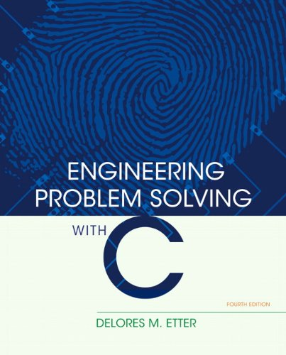 Engineering Problem Solving with C 9780136085317
