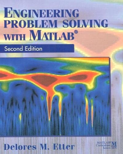 Engineering Problem Solving with MATLAB 9780133976885