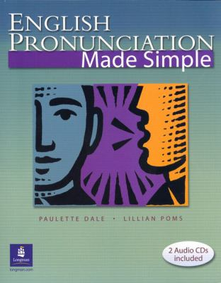 English Pronunciation Made Simple [With 2 CDs] 9780131115965