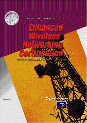 Enhanced Wireless Networking Certification [With CDROM] 9780130930156