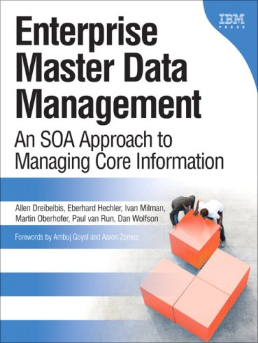 Enterprise Master Data Management: An SOA Approach to Managing Core Information 9780132366250