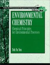 Environmental Chemistry: Chemical Principles for Environmental Processes