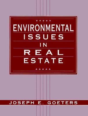 Environmental Issues in Real Estate 9780133737394