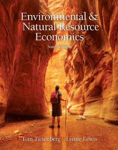 Environmental & Natural Resources Economics 9780131392571
