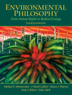 Environmental Philosophy: From Animal Rights to Radical Ecology 9780131126954